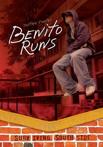 Benito Runs ebook by Justine Fontes