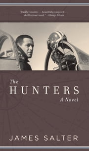 The Hunters ebook by James Salter
