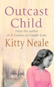 Outcast Child ebook by Kitty Neale