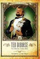 Ted DiBiase ebook by Ted DiBiase,Tom Caiazzo