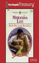 Red-Hot and Reckless ebook by Miranda Lee