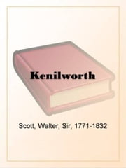 Kenilworth ebook by Sir Walter Scott