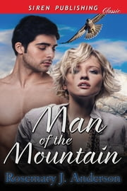 Man of the Mountain ebook by Rosemary J. Anderson