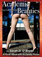 Academic Beauties, No. 3 ebook by Sarah D. O'Bryan