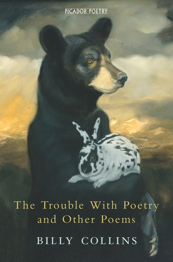 The Trouble with Poetry and Other Poems ebook by Billy Collins