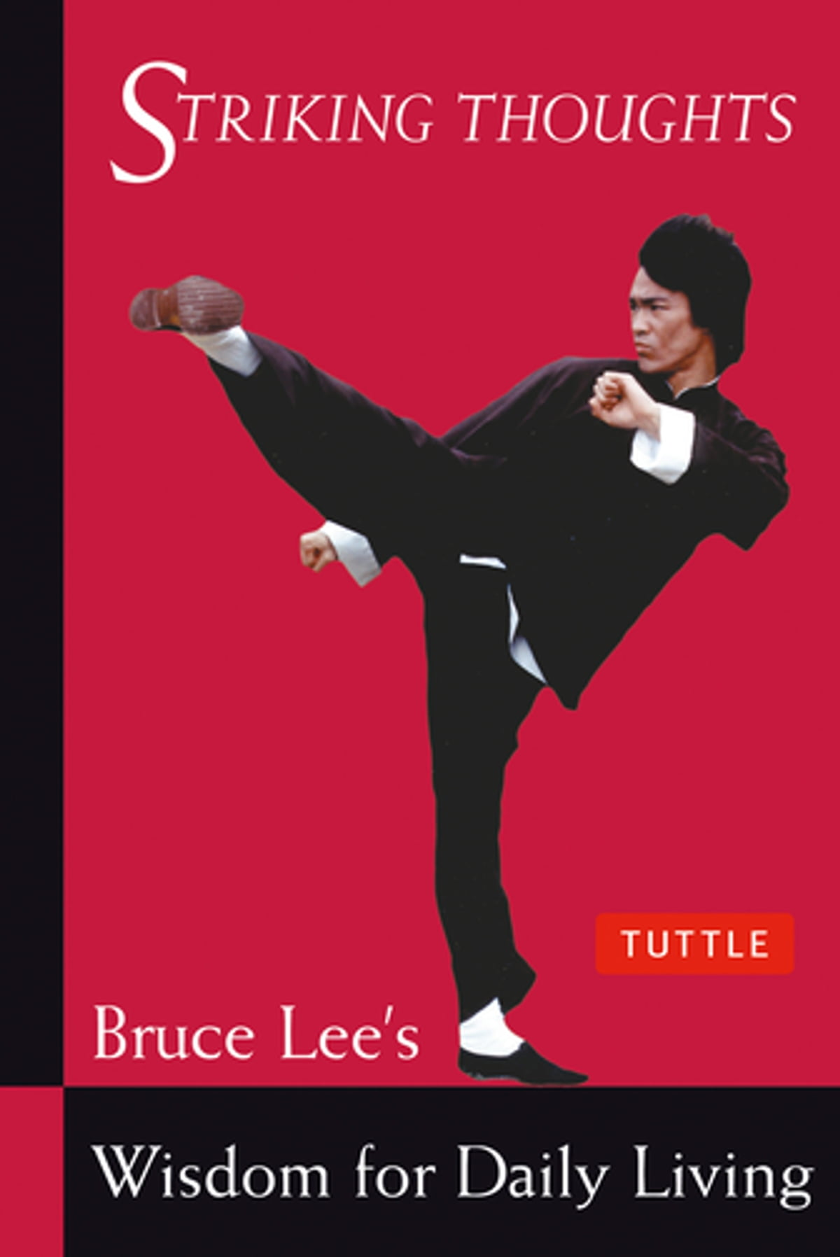 Bruce Lee Striking Thoughts Ebook By Bruce Lee  9781462917921  Rakuten  Kobo