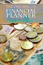 The One-Minute Financial Planner ebook by Joel Redmond