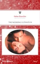 The Wedding Ultimatum 電子書 by Helen Bianchin