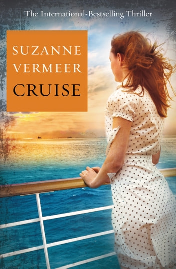 Cruise - A Thriller ebook by Suzanne Vermeer