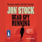 Dead Spy Running audiobook by Jon Stock
