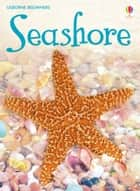 Seashore: For tablet devices ebook by Lucy Bowman, Patrizia Donaera