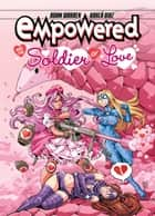 Empowered and the Soldier of Love ebook by Adam Warren