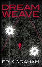 Dreamweave ebook by Erik Graham