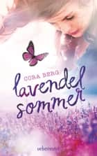 Lavendelsommer ebook by Cora Berg
