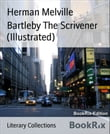 Bartleby The Scrivener (Illustrated)