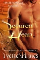 Secured Heart ebook by Yvette Hines