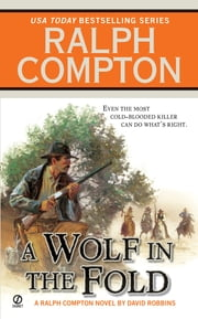 Ralph Compton A Wolf In the Fold ebook by Ralph Compton,David Robbins