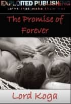The Promise of Forever ebook by