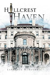 HILLCREST HAVEN ebook by Lawrence R. Boswell