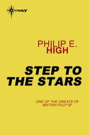 Step to the Stars ebook by Philip E. High