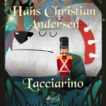 L'acciarino audiobook by Hans Christian Andersen