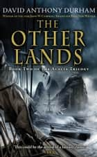 The Other Lands eBook by David Anthony Durham