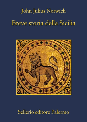 Breve storia della Sicilia ebook by John Julius Norwich
