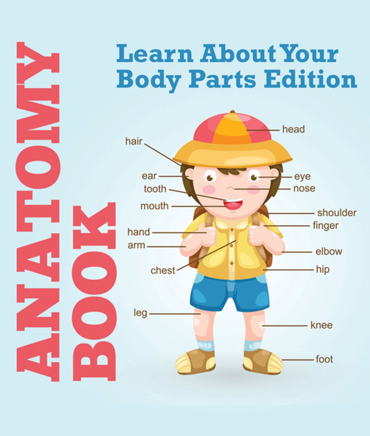 Anatomy Book: Learn About Your Body Parts Edition eBook by Speedy ...