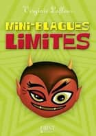 Petit livre de - Mini blagues limites ebook by Virginie LAFLEUR