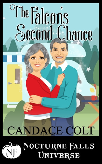 The Falcon's Second Chance - A Nocturne Falls Universe story ebook by Candace Colt