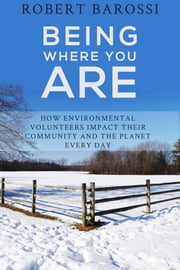 Being Where You Are ebook by Robert Barossi