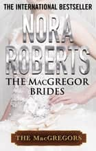The MacGregor Brides ebook by Nora Roberts