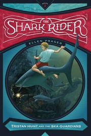 The Shark Rider ebook by Ellen Prager,Antonio Javier Caparo