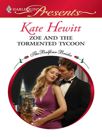 Zoe and the Tormented Tycoon ekitaplar by Kate Hewitt