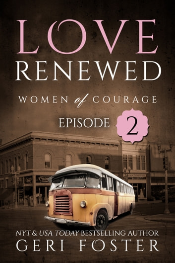 Love Renewed: Episode Two ebook by Geri Foster