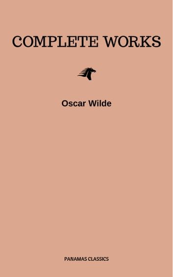Complete Works ebook by Oscar Wilde