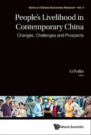 People's Livelihood in Contemporary China - Changes, Challenges and Prospects ebook by Peilin Li