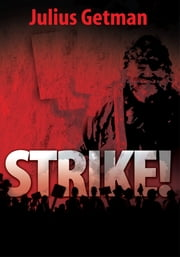 STRIKE! ebook by Julius Getman
