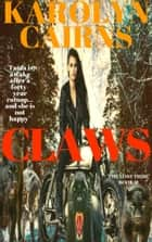 Claws ebook by Karolyn Cairns