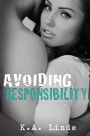 Avoiding Responsibility ebook by K.A. Linde