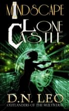 Mindscape 3 - Lone Castle ebook by D. N. Leo
