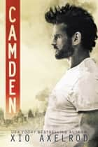 Camden ebook by Xio Axelrod