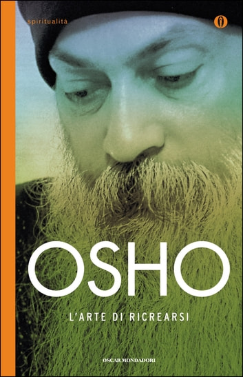 L'arte di ricrearsi eBook by Osho