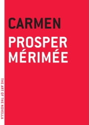 Carmen ebook by Prosper Merimee,Geeorge Burnham Ives