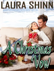 A Christmas Vow ebook by Laura Shinn