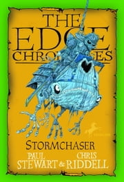 Edge Chronicles: Stormchaser ebook by Paul Stewart,Chris Riddell