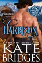 Harrison eBook by Kate Bridges