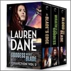 Goddess with a Blade Vol 2 ebook by Lauren Dane