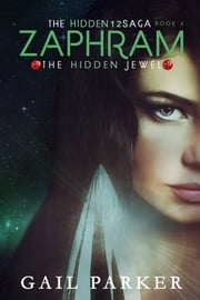 Zaphram, the Hidden Jewel ebook by Gail Parker