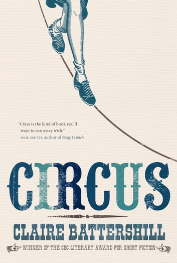 Circus ebook by Claire Battershill